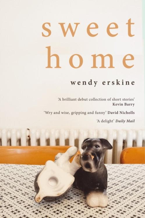 Sweet Home - Wendy Erskine