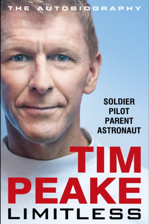 Limitless: The Autobiography - Tim Peake