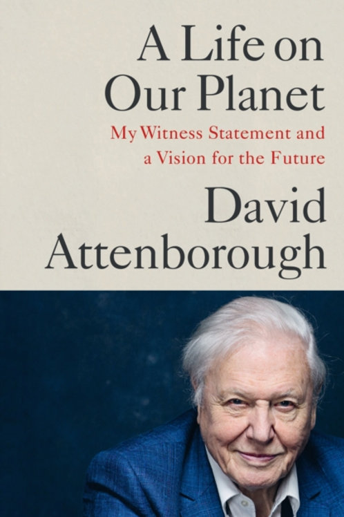 Life on Our Planet - David Attenborough