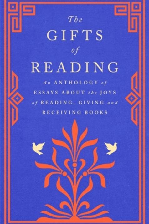 The Gifts of Reading - Robert Macfarlane