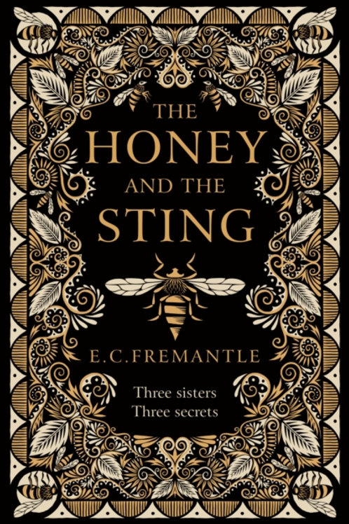 The Honey and the Sting - E.C. Fremantle