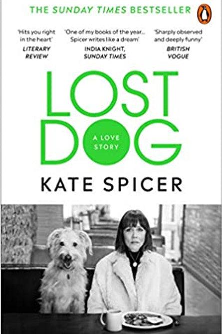 Lost Dog - Kate Spicer