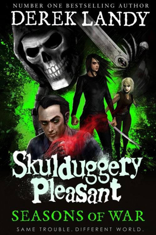 Skulduggery Pleasant: Seasons of War - Derek Landy