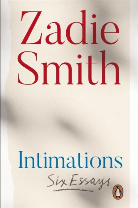 Intimations - Zadie Smith