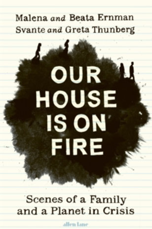 Our House is on Fire - Marlena Ernman
