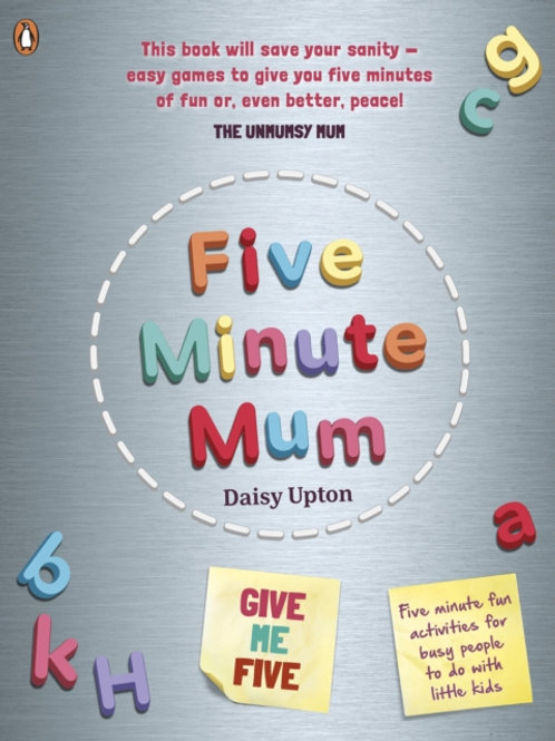 Five Minute Mum - Daisy Upton