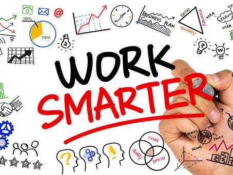 Week 42: Work Smarter, Not Harder