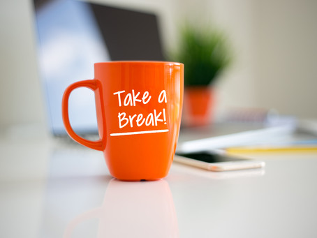 Week 47: Take a Work Break