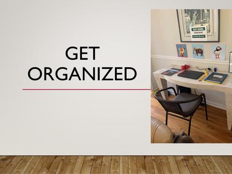 Week 43: Get Organized