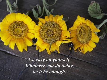 Week 52: Go Easy On Yourself