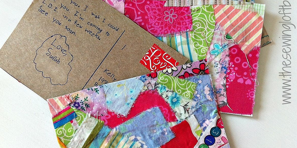 Upcycle Fabric Scrap Postcards with Christina Lefebvre