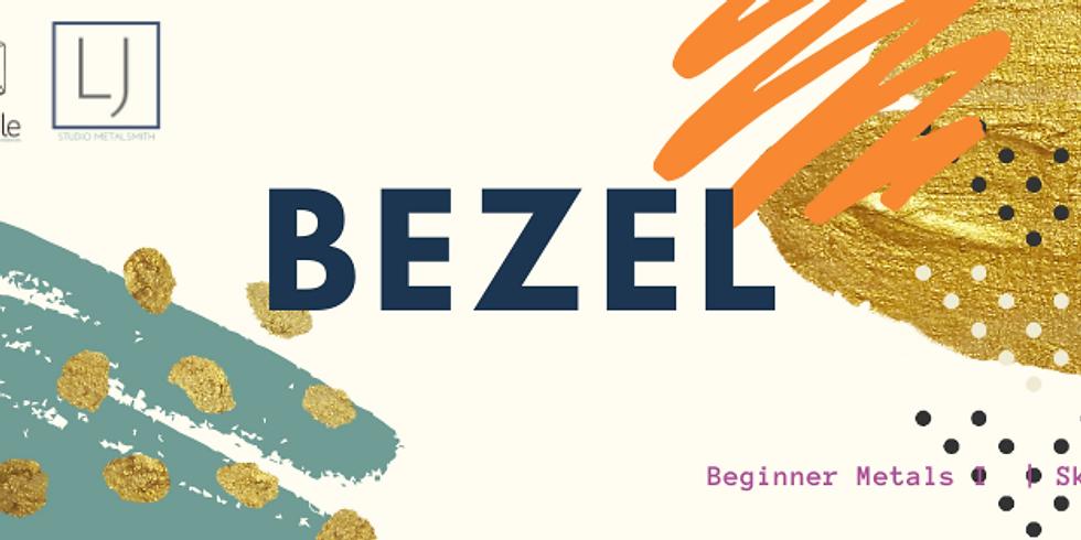 Make Your Own: BEZEL (1)