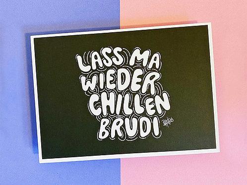 Luxe Card | Lass chillen Brudi