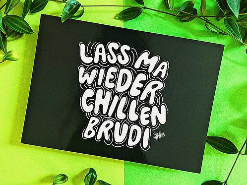 Postkarte   Lass ma chillen Brudi