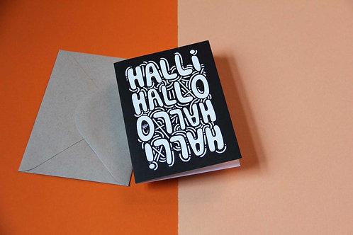 Grußkarte | Halli Hallo