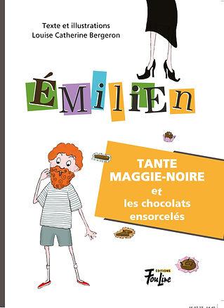 Émilien - Tante Maggie-Noire et les chocolats ensorcelés
