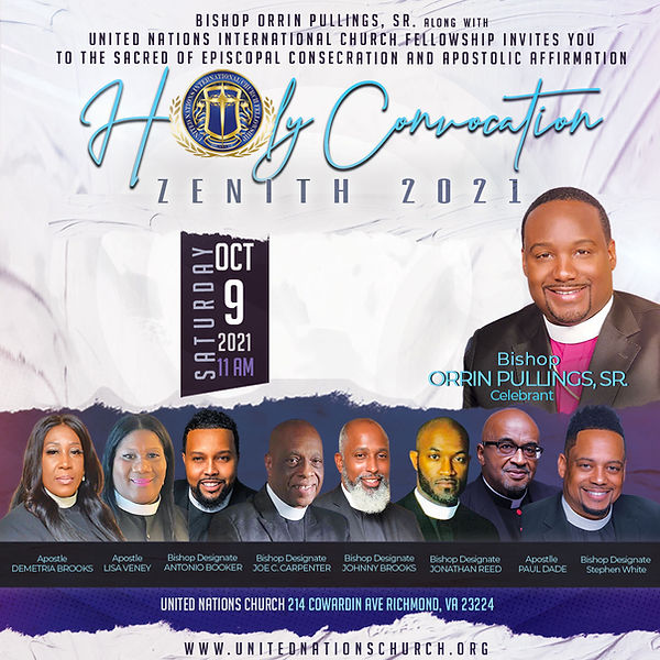 Bishop Orrin Pullings, Jr. and the United Nations International Church Fellowship Apostle and Bishop Designees 2021
