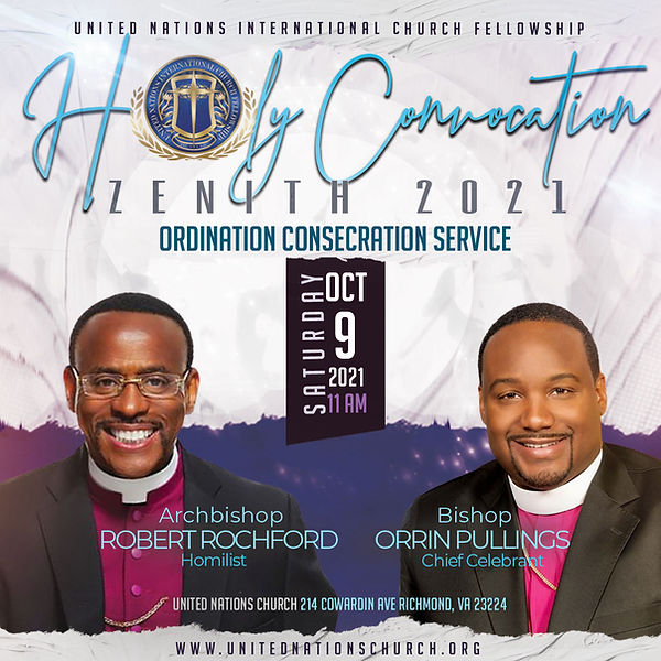 United Nations Church Convocation 2021 - Ordination Consecration flyer.jpg