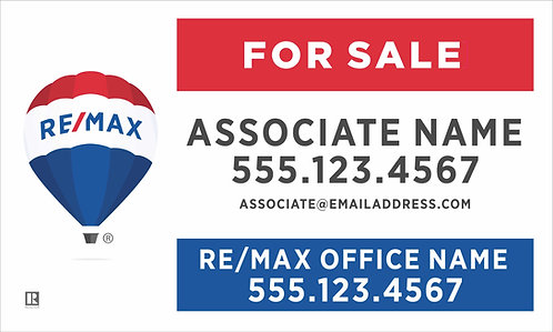 """Remax - 18"""" x 30"""" Sign"""