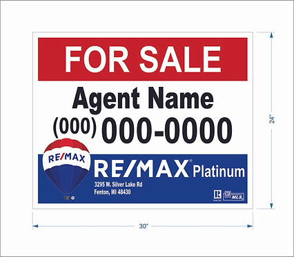 "Remax - 24"" x 30"" Sign"