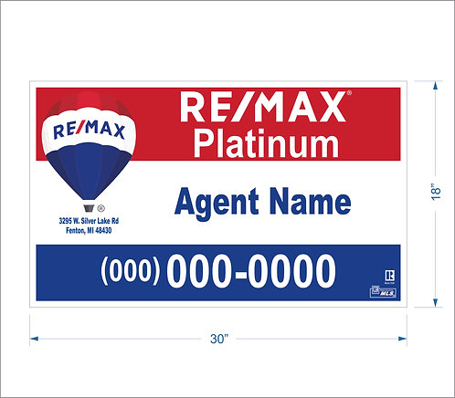 "Remax - 18"" x 30"" Sign"