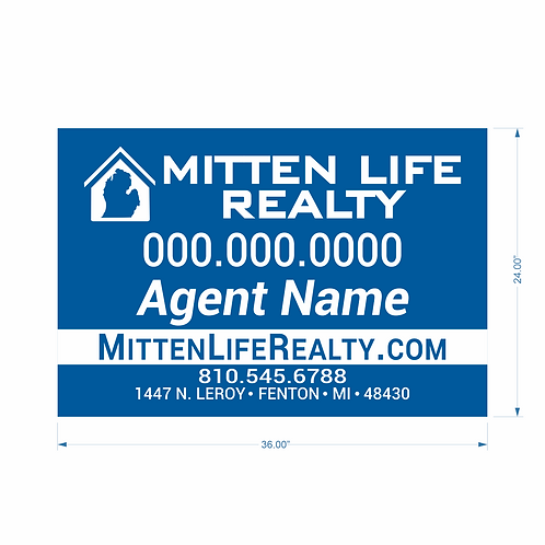 "Mitten Life Realty - 24"" x 36"" Sign"