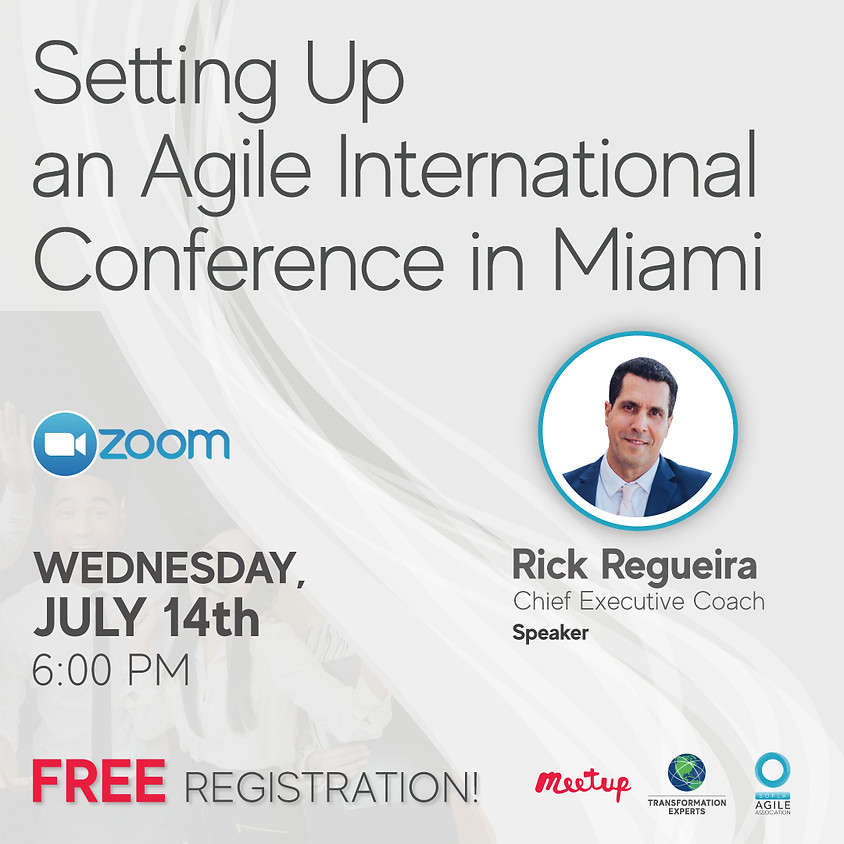 Setting Up an Agile International Conference in Miami