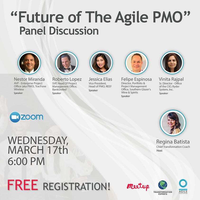 """""""Future of The Agile PMO"""" Panel Discussion"""