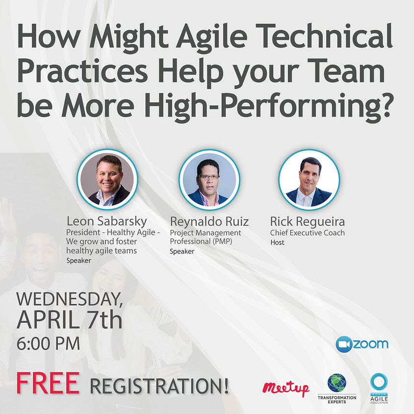 How Might Agile Technical Practices Help Your Team Be More High-Performing?