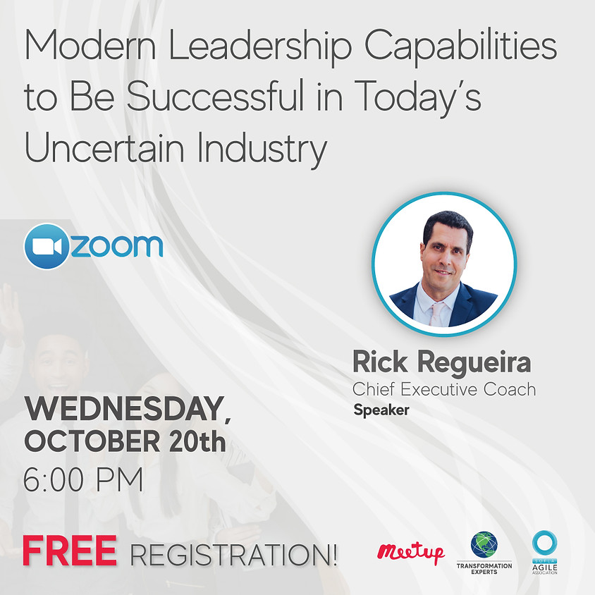 Modern Leadership Capabilities to be Successful in Today's Uncertain Industry