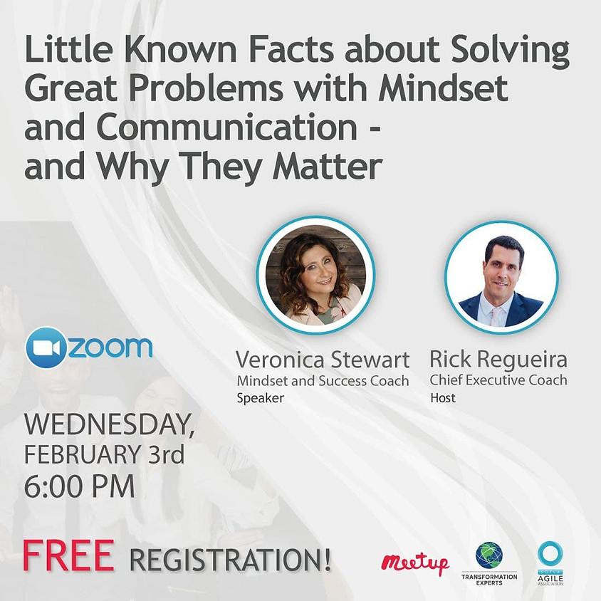 Little Known Facts about Solving Great Problems with Mindset and Communication - and Why They Matter
