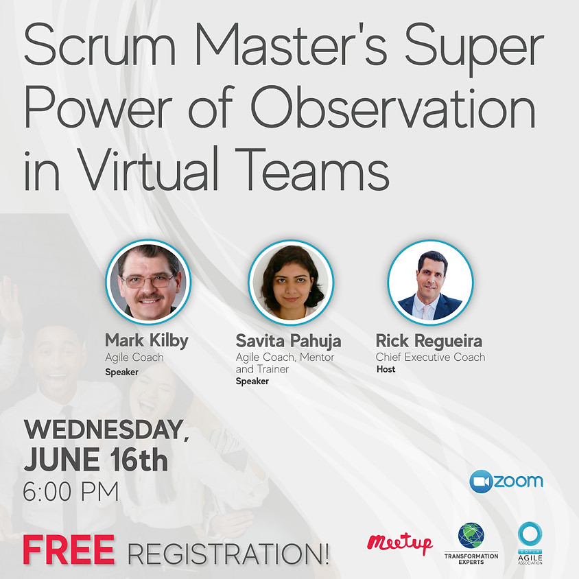 Scrum Master's Super Power of Observation in Virtual Teams