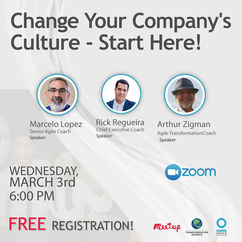 Change Your Company's Culture - Start Here!  | March 3rd
