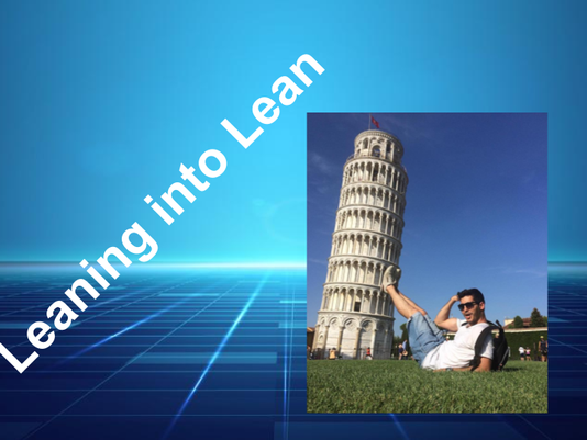 Leaning into Lean