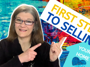 First Step to Selling your Home