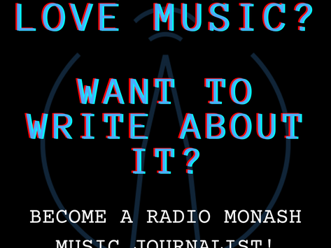 Become a Radio Monash Music Journalism Contributor in 2021!