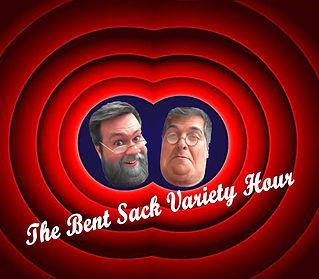 The Bent Sack Variety Hour.jpg