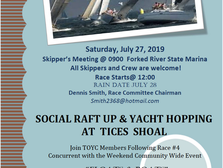 TOYC Race #4 and Social Raft Up at Tices - Saturday July 27