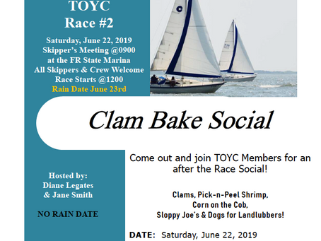TOYC Race #2 and Clam Bake Saturday June 22, 2019