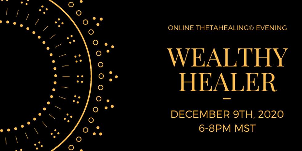 Online Theta Evening: Wealthy Healer