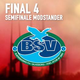 Final 4 - Semifinale modstander