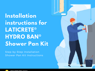 Installation instructions for LATICRETE® HYDRO BAN® Shower Pan Kit