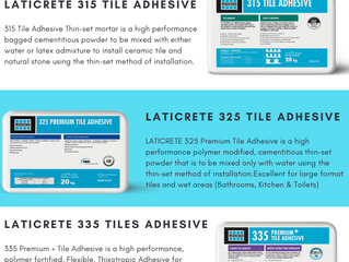 NOT ALL TILE ADHESIVES ARE THE SAME!