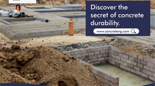 Discover the Secrete of Concrete Durability
