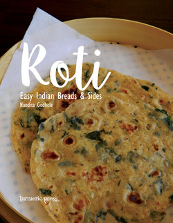 Roti: Easy Indian Breads & Sides