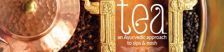 Seven Pots of Tea: an Ayurvedic approach to sips & nosh (2020)