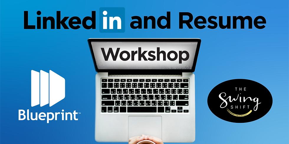 LinkedIn & Resume Workshop, for your Career Transition