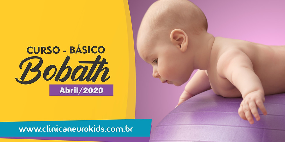 CURSO - BÁSICO   CONCEITO NEUROEVOLUTIVO BOBATH