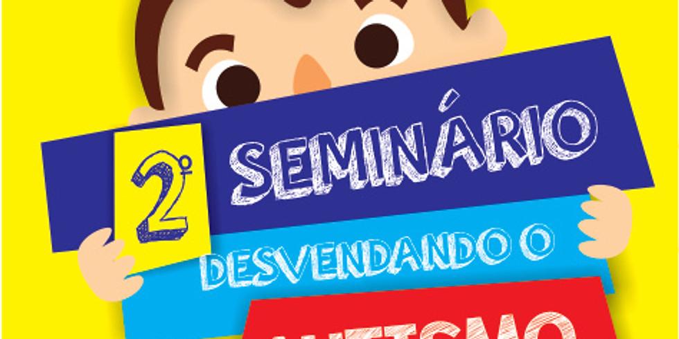 2º Seminário Desvendando o Autismo