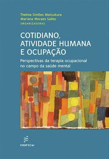 Cotidiano, Atividade Humana e Ocupação